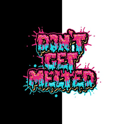 Don't Get Melted