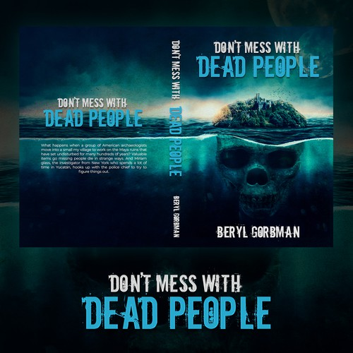 Don't Mess With Dead People