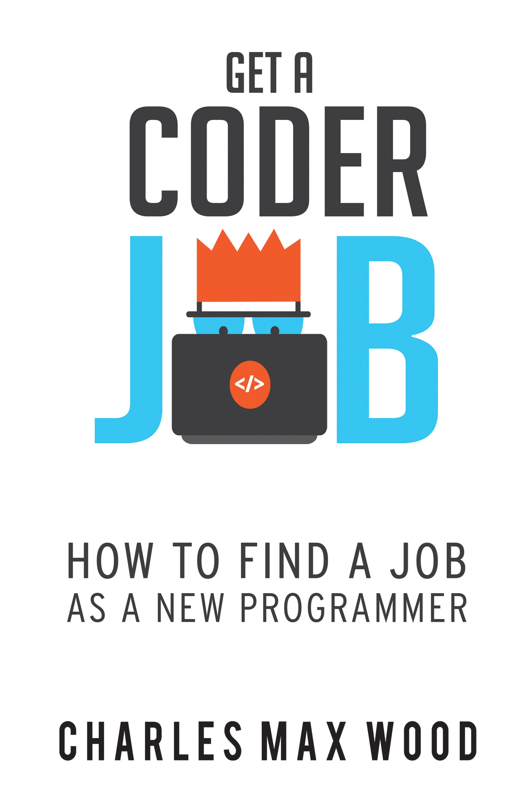 Create an engaging book cover for a book helping new programmers get a job