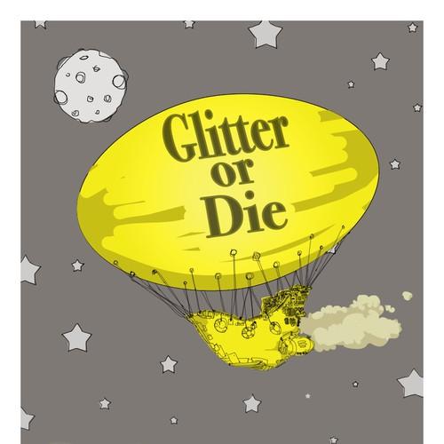 Glitter or die