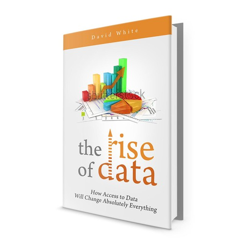 """Need Modern/Professional Book Cover for """"The Rise of Data"""""""