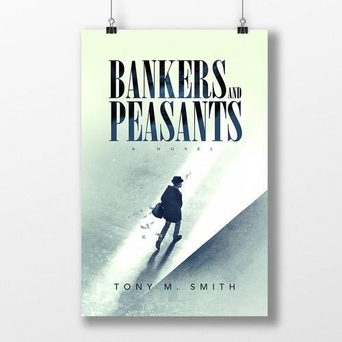 Bankers and Peasants