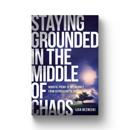 STAYING GROUNDED IN THE MIDDLE OF CHAOS