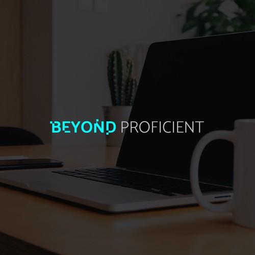 Beyond Proficient