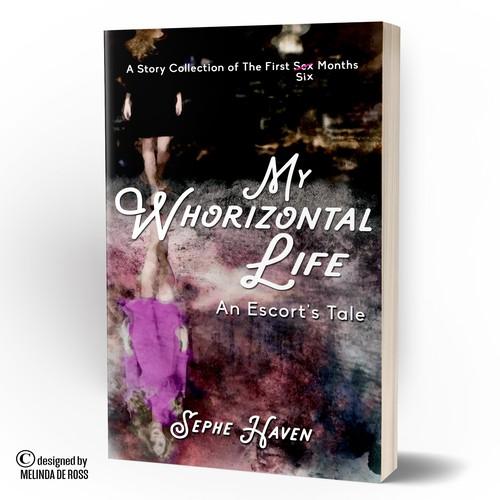My whorizontal life