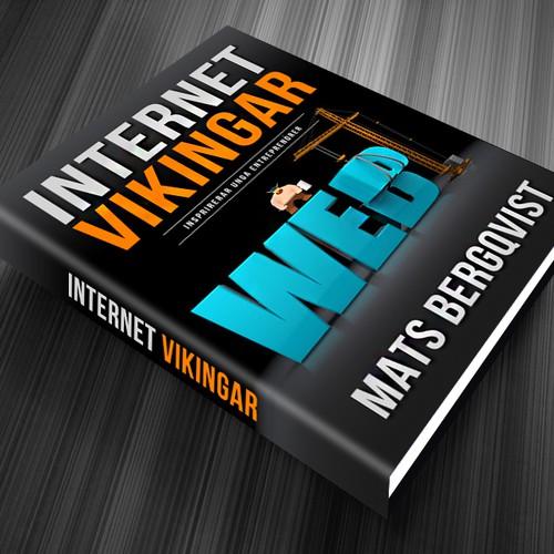 Create proud and successful Internet Vikings