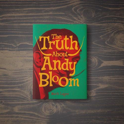 The Truth About Andy Bloom