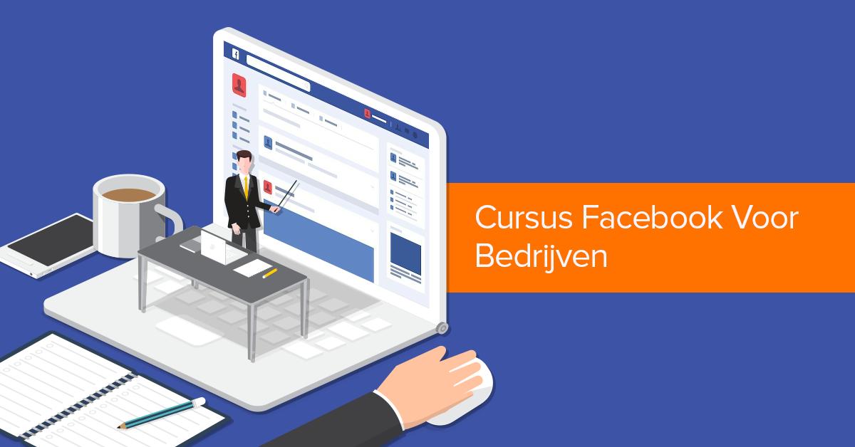 Facebook image Voordelen van Facebook voor bedrijven + Cursus Facebook voor bedrijven