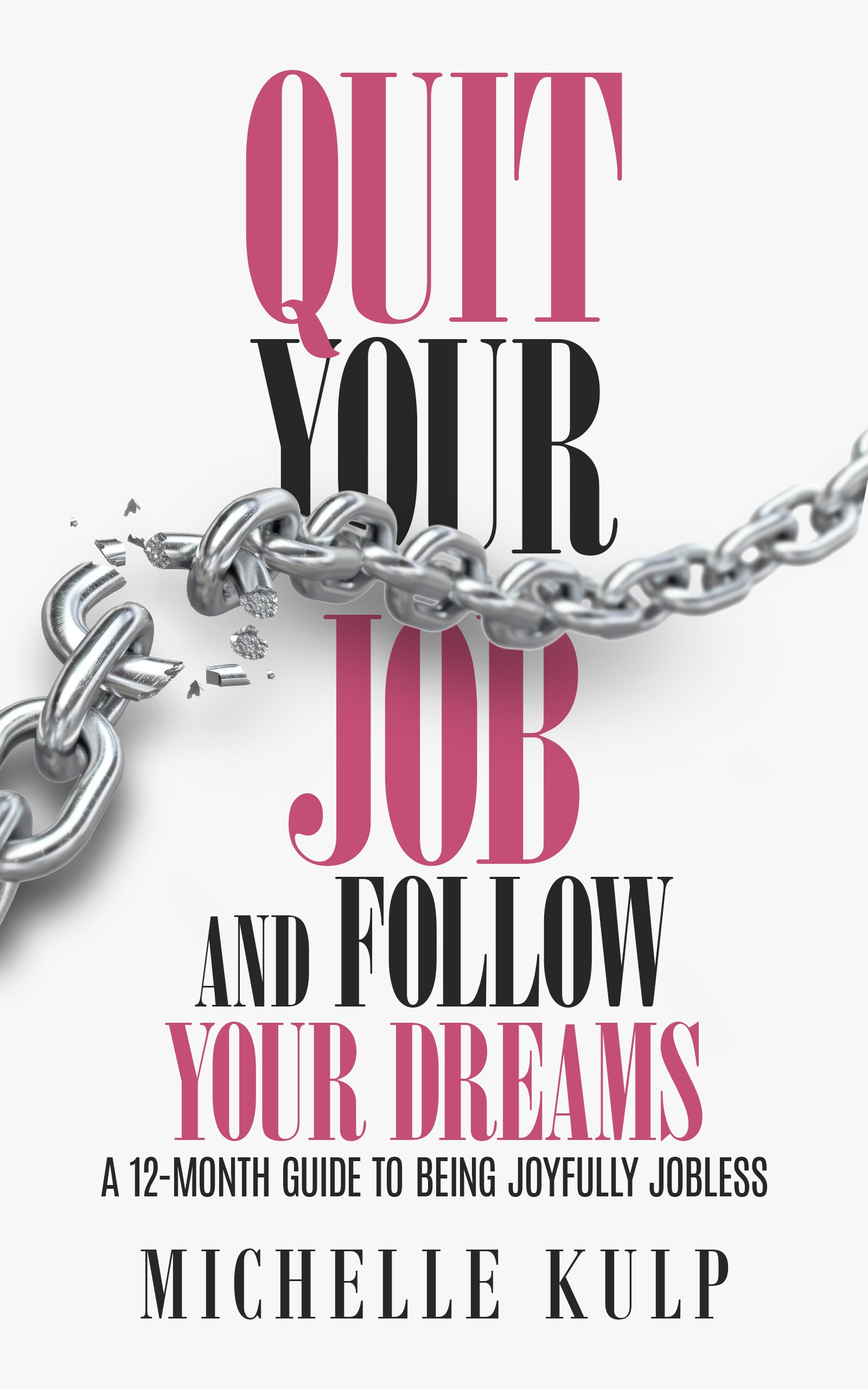 Design a beautiful cover for Quit Your Job and Follow Your Dreams book!