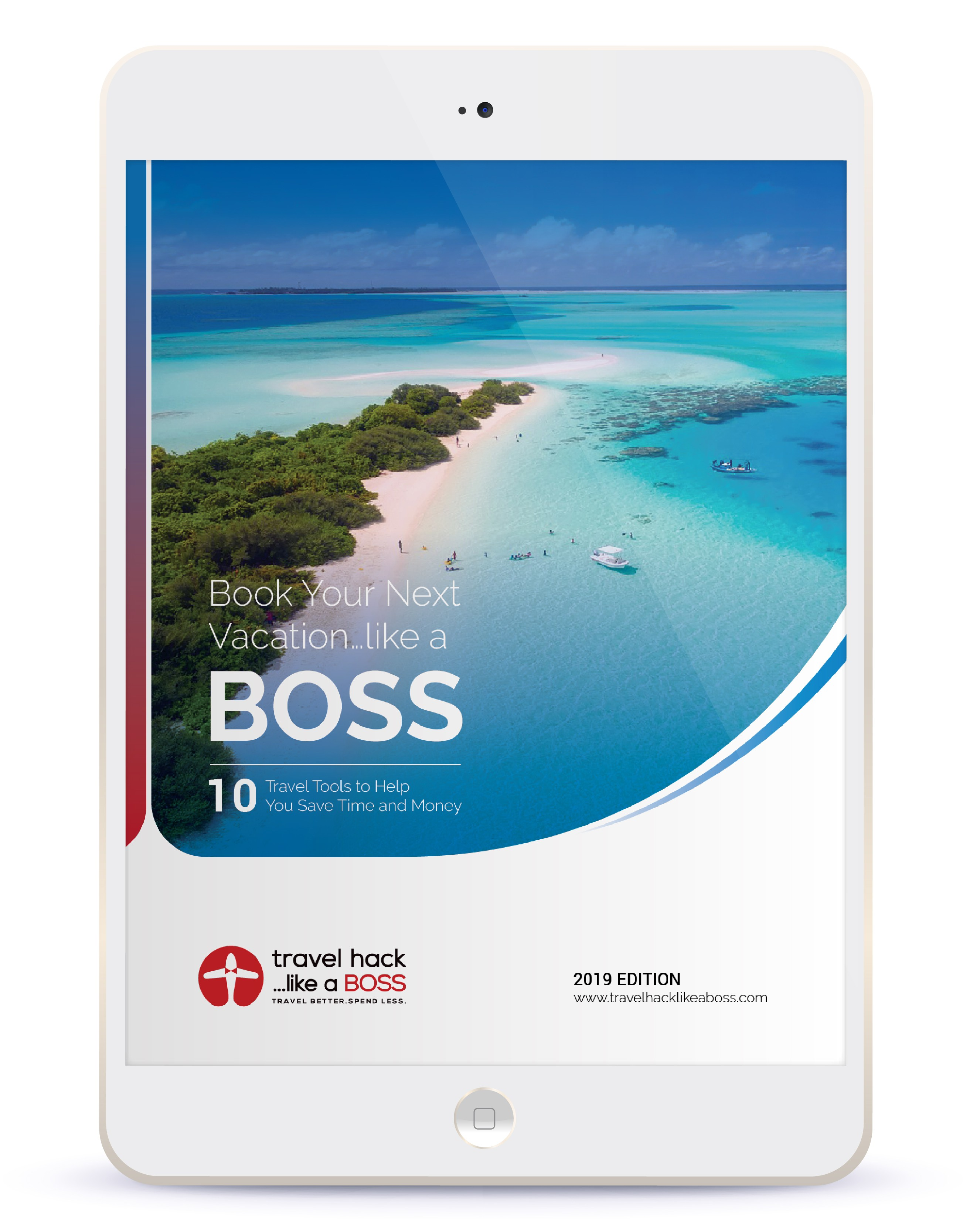 """Book Your Next Vacation…Like a BOSS"" - Lead Magnet PDF"