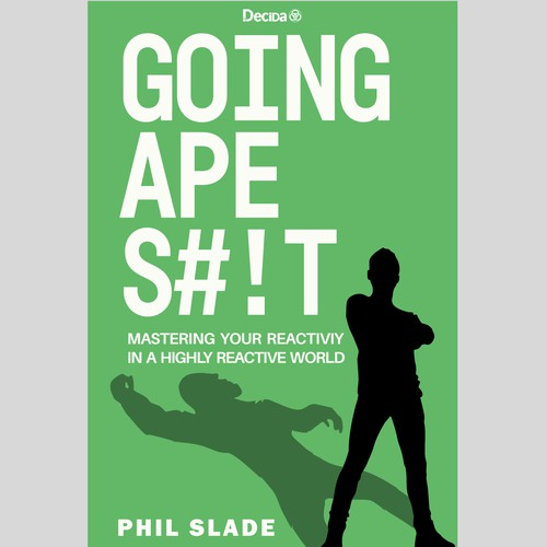 "Book Cover for ""Going Ape S#!T"" by Phil Slade."