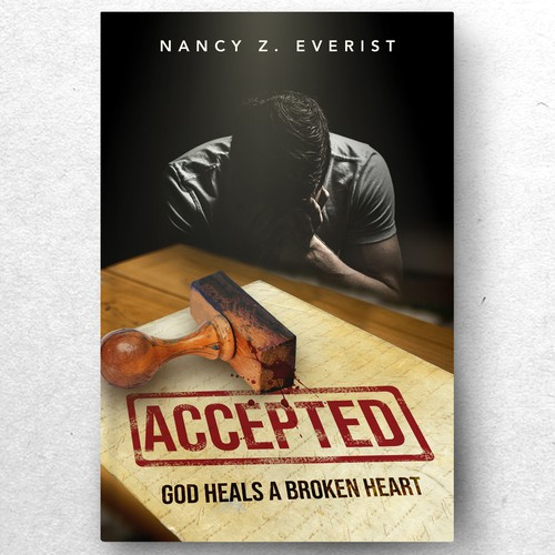 ACCEPTED: God Heals a Broken Heart