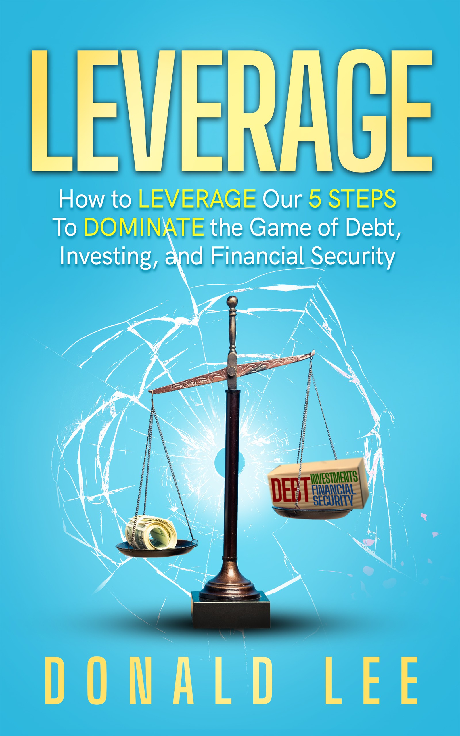 We need an EYE-CATCHING, STOP IN YOUR TRACKS, book cover for our Personal Finance Lead Magnet