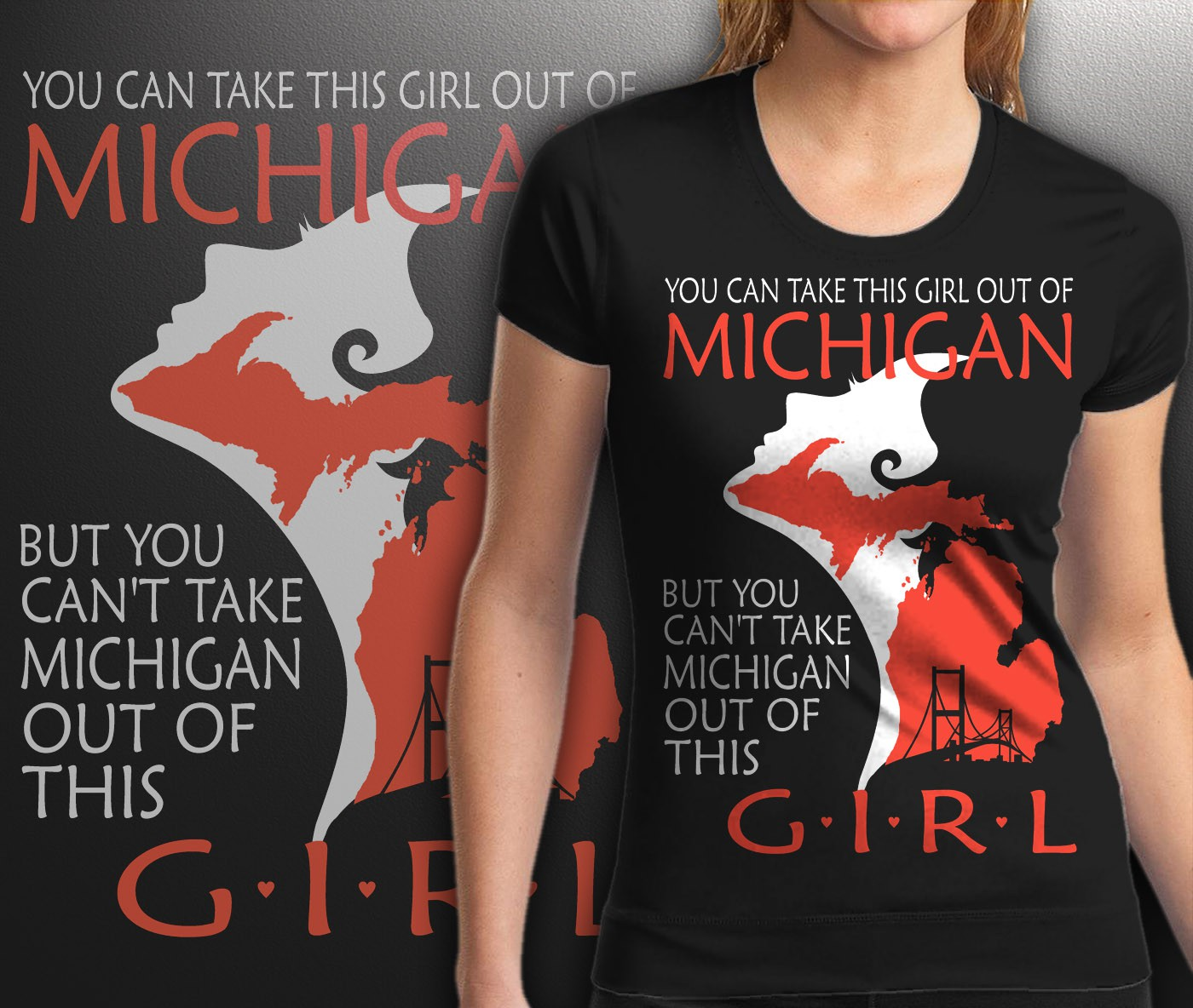 Michigan girl tshirt - WINNER GUARANTEED
