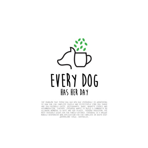 Every Dog Has Her Day