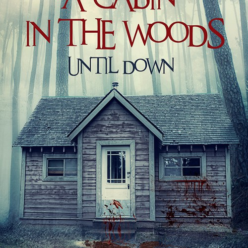 A cabin in the woods until down