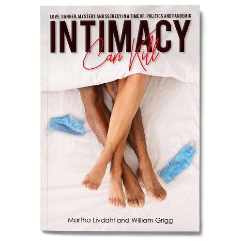 Intimacy can Kill