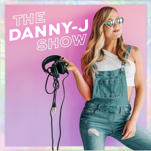 The Danny J Show Podcast Cover