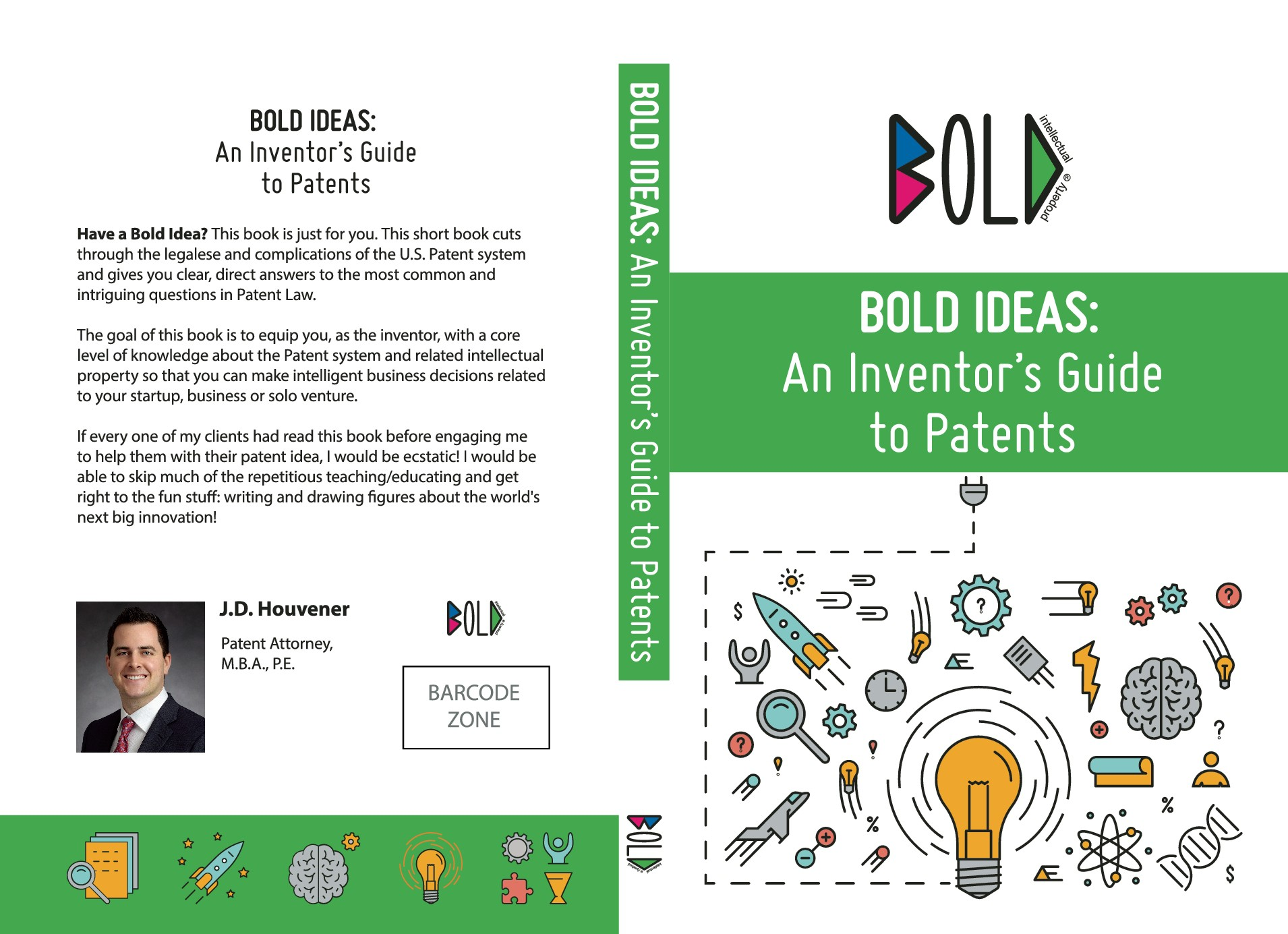 Bold Ideas: An Inventor's Guide to Patents