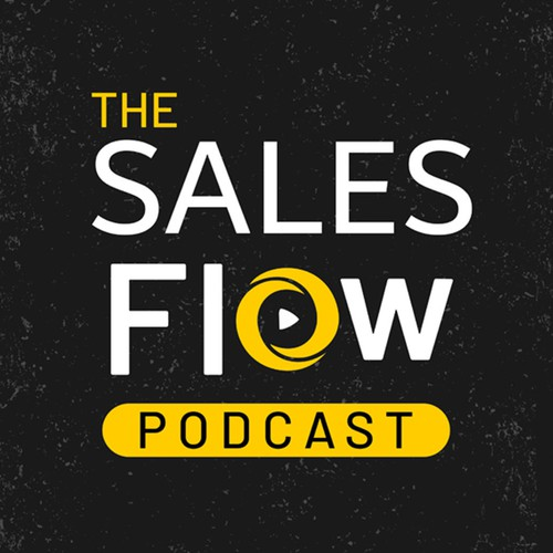 Sales Flow Podcast Cover Art