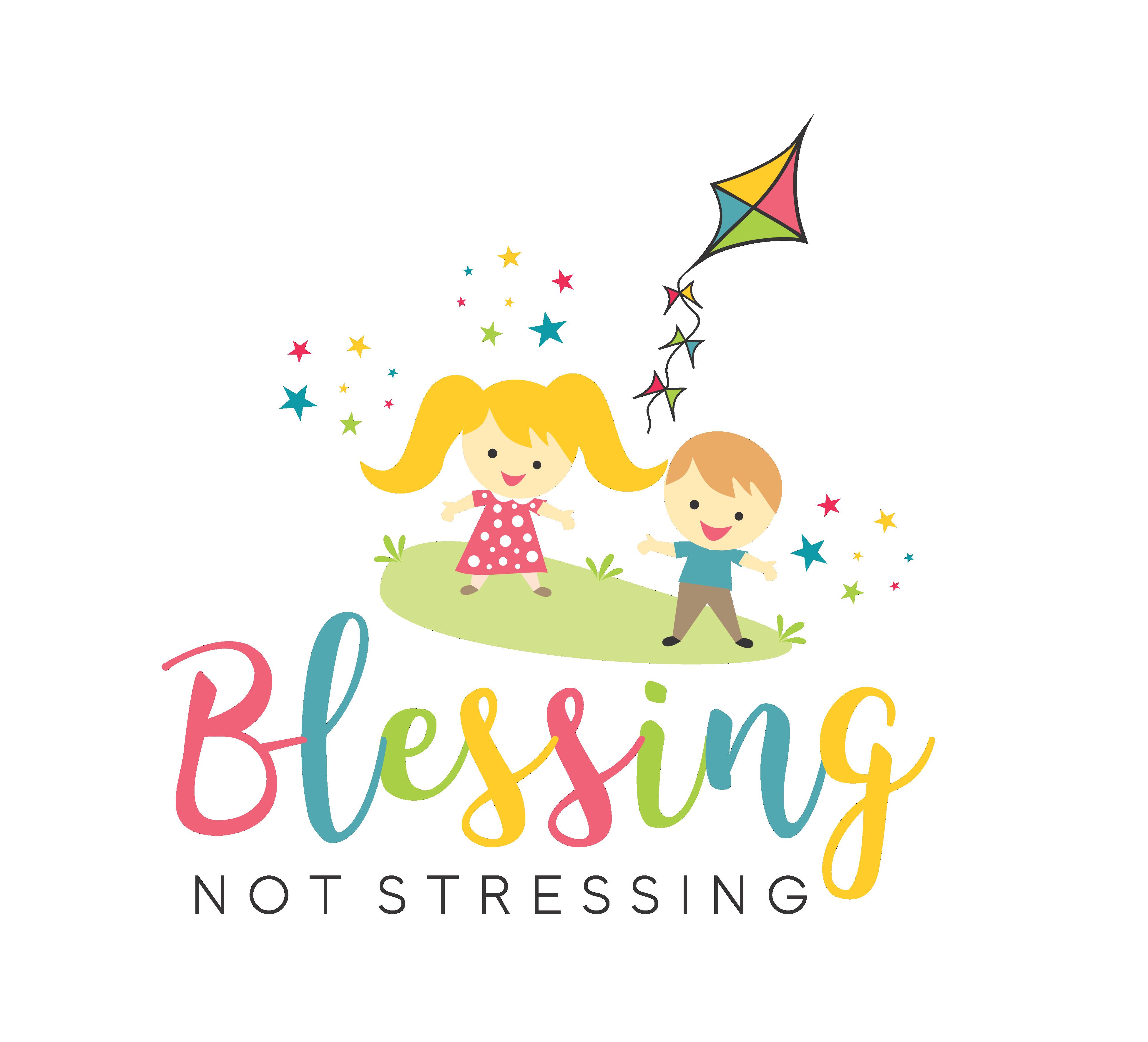 Blessing Not Stressing Logo (Podcast/Blog)