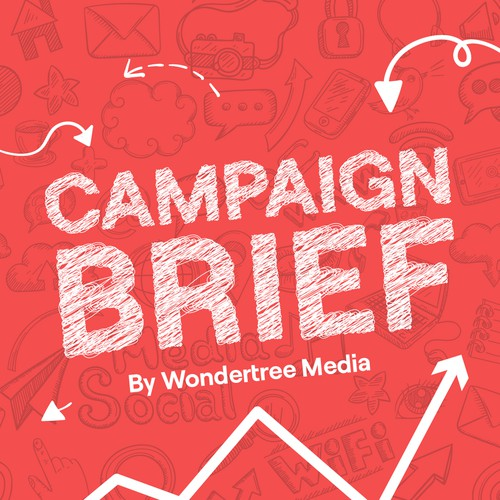 """Podcast Cover Design for """" Campaign Brief """" by Wondertree Media"""