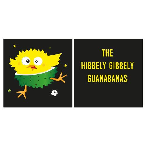 The hibbely bibbely Guanabanas