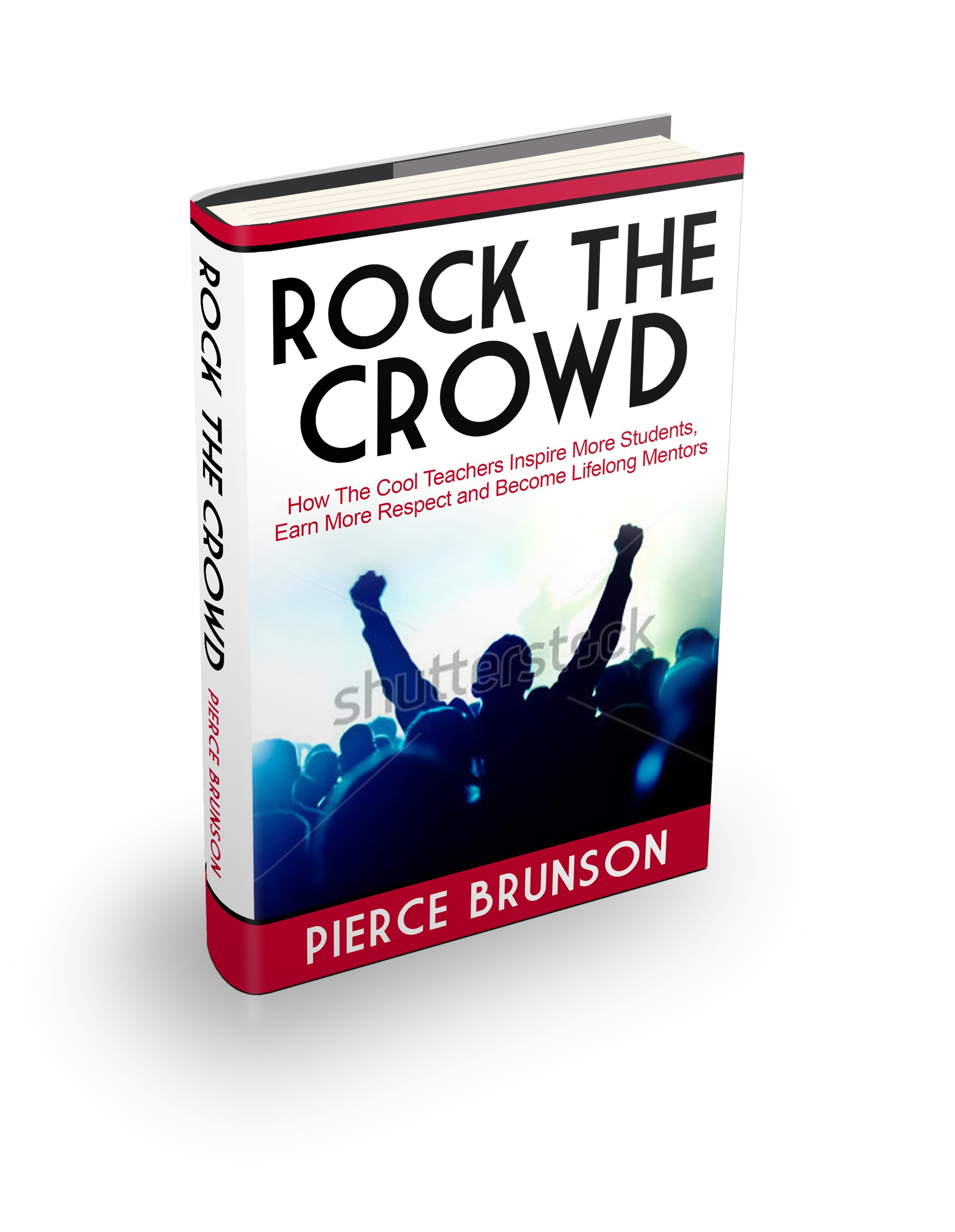 Rock the Crowd: A book for teachers