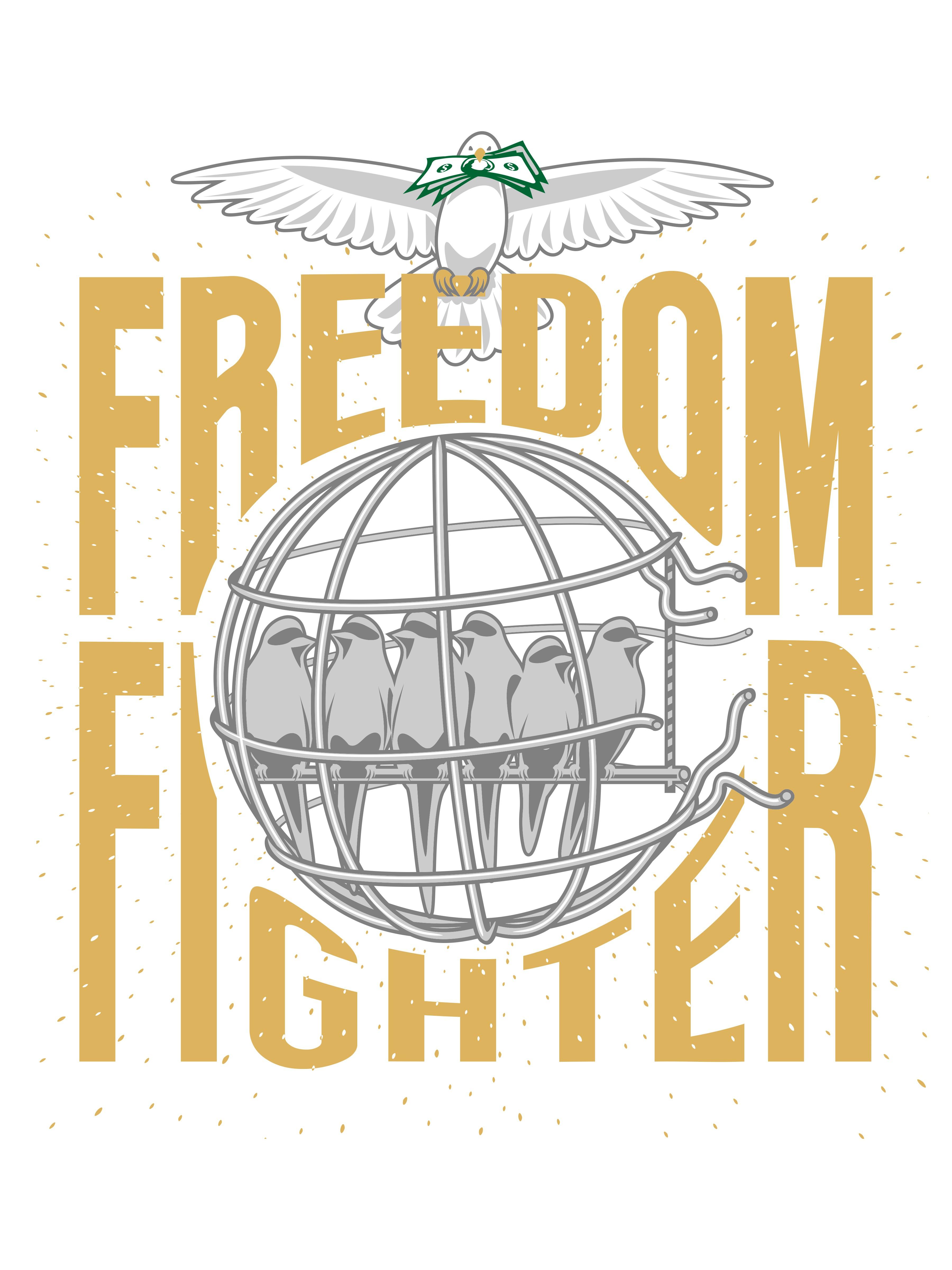 "Design an awesome ""Freedom Fighter"" t-shirt for aspiring entrepreneurs"