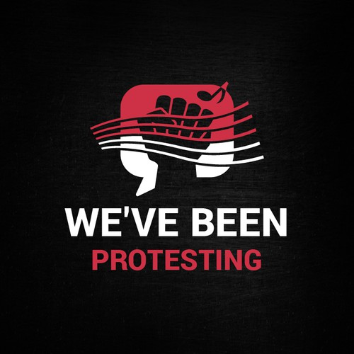 We've been protesting ♪