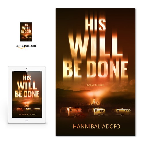 "Book cover for ""His Will Be Done"""