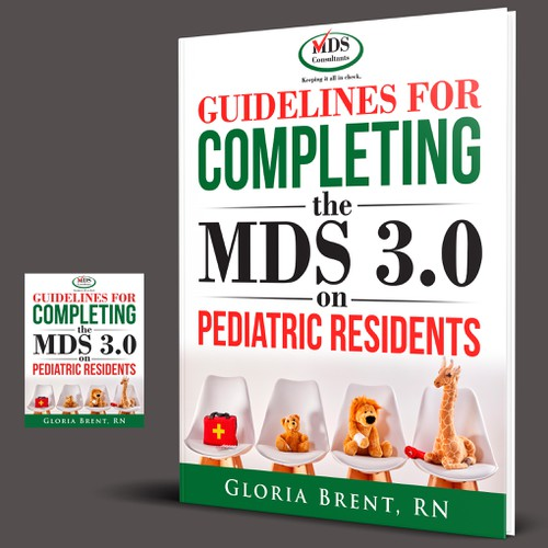 Guidelines for Completing the MDS 3.0 on Pediatric  Residents