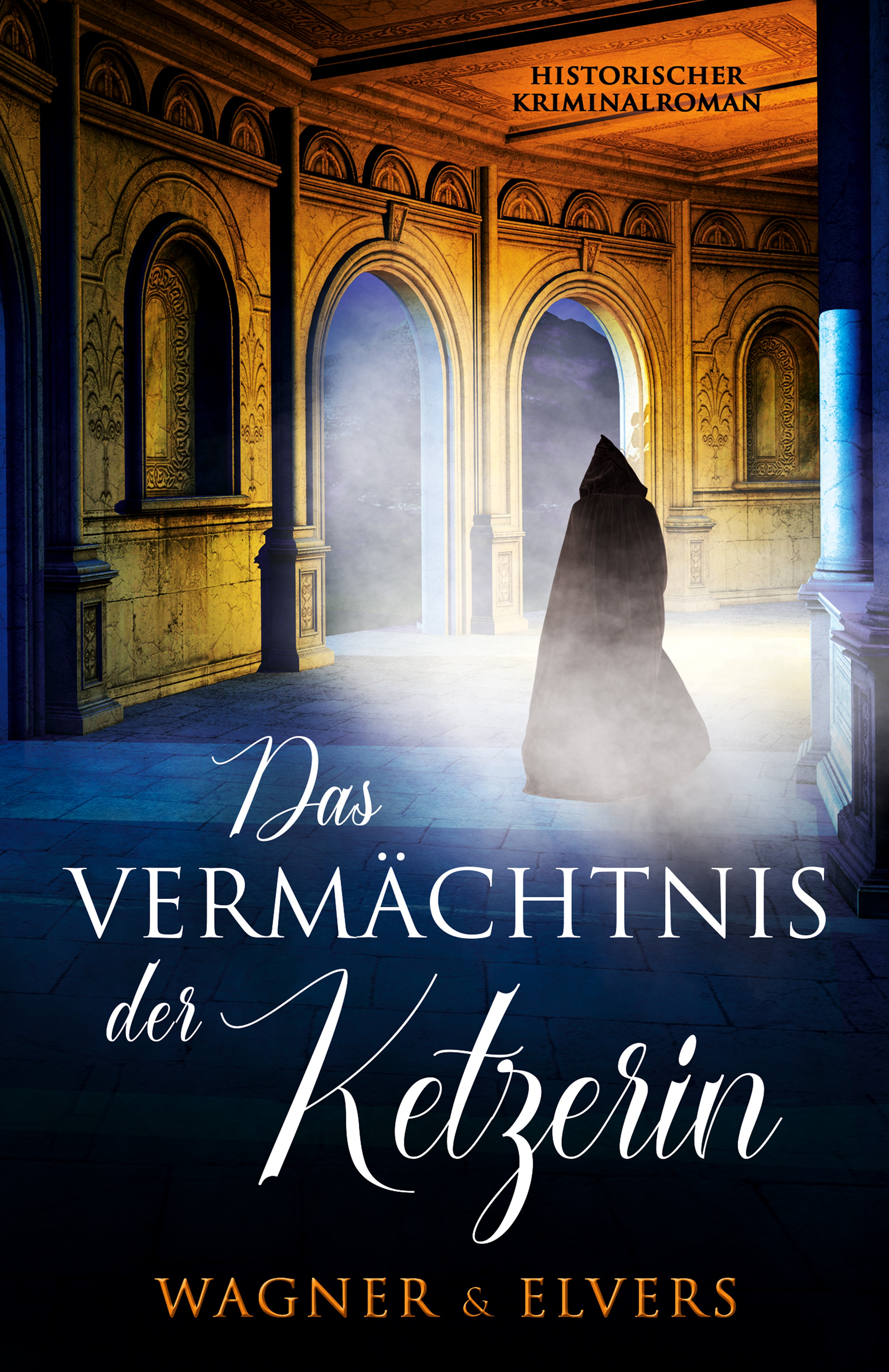 "ebook and pocketbook cover for ""Das Vermächtnis der Ketzerin"""