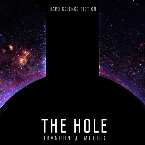 Book cover design for Mr. Brandon Morris' The Hole