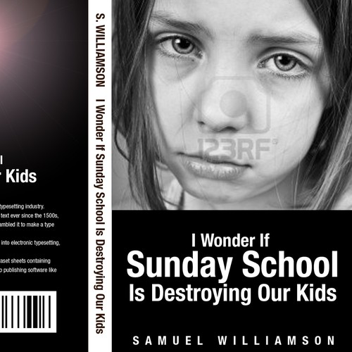 Give me a provocative book cover for: I Wonder If Sunday School Is Destroying Our Kids