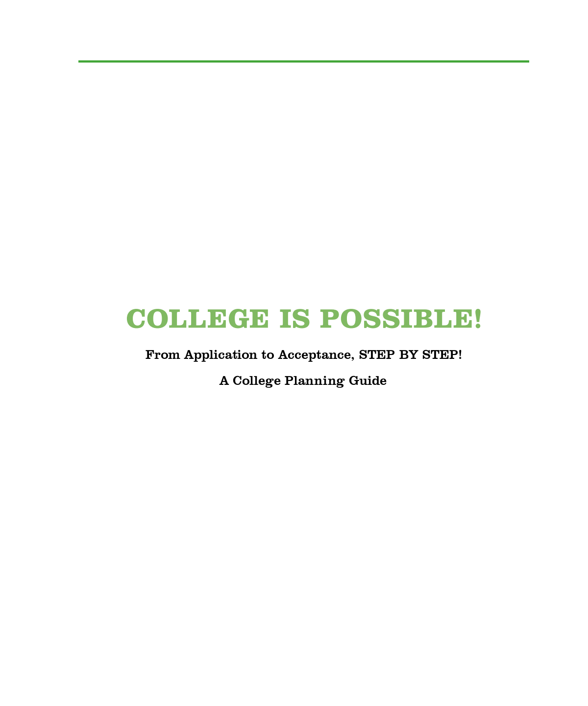 College Is Possible!