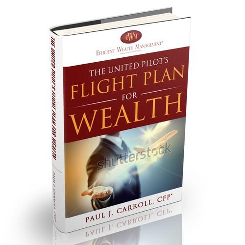 The United Pilot's Flight Plan for Wealth