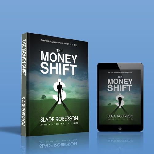 THE MONEY SHIFT