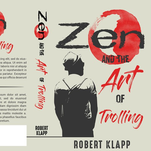 Zen and the Art of trolling