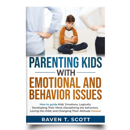 Parenting Kids with Emotional and Behavior Issues