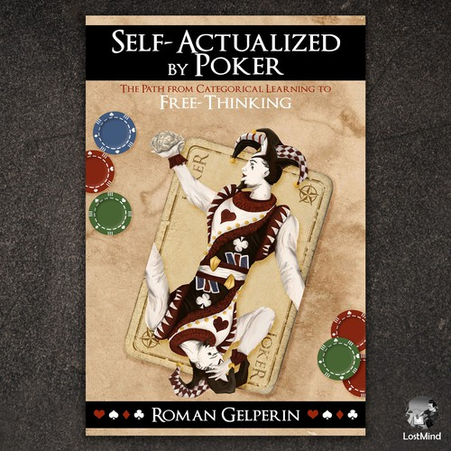 Self-Actualized by Poker