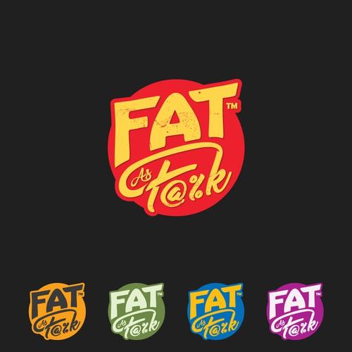 Fat as F#%k
