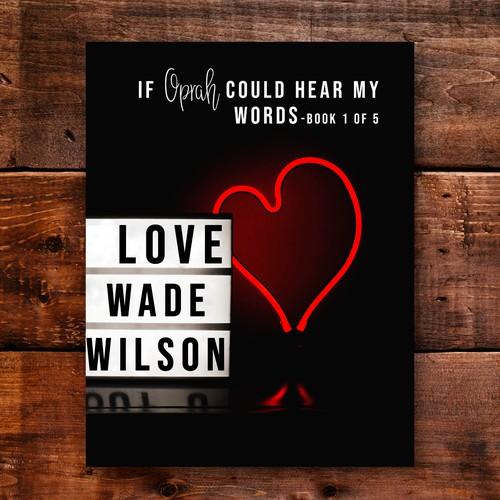 Love by Wade Wilson