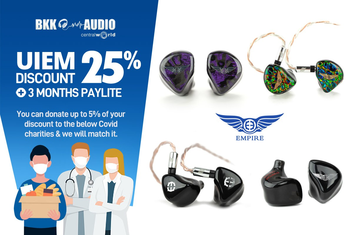 Banners ads Empire Ears UIEM discount 25% and 3 months paylife. Upto 5% we will matched for donate.
