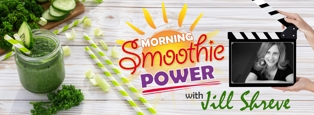 1900 x 700 Smoothies with Jill Shreve