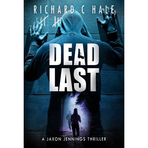 Dead Last - A Jaxon Jennings thriller