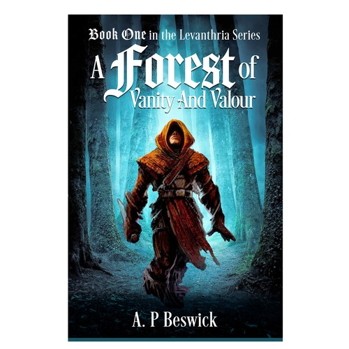 A Forest of Vanity and Valour Book Cover