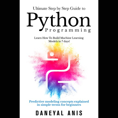 ultimate Step by step guide to Python Programming