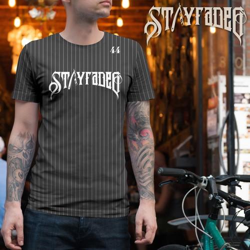 Stayfaded shirt design