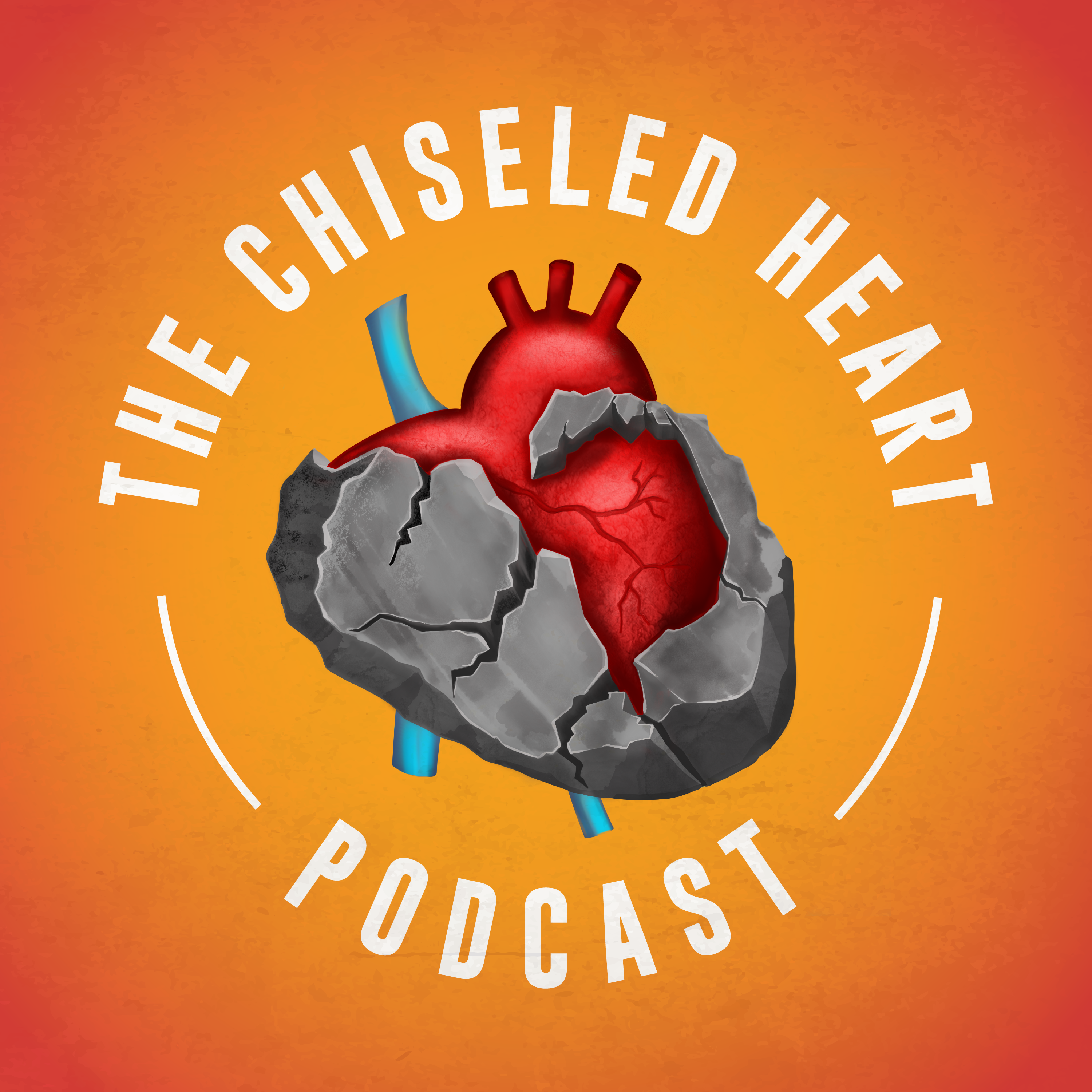 "Podcast artwork for ""The Chiseled Heart Podcast"""